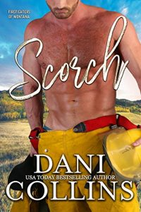 Scorch, Montana Firefighters