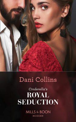 Cinderella's Royal Seduction